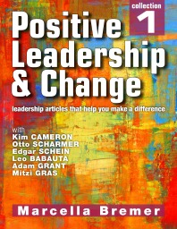 Positive Leadership, Culture and Change Collection 1