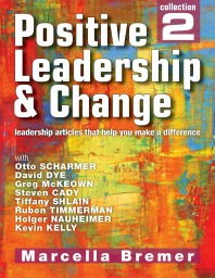 Positive Leadership, Culture and Change Collection 2