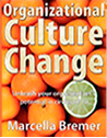 Organizational Culture Change book by Marcella Bremer