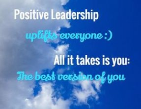 Positive leadership, organizational culture, positive change